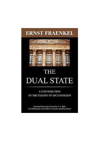 Ernst Fraenkel, The Dual State. A Contribution to the Theory of Dictatorship, New Jersey: The Lawbook Exchange 2010. Zuerst New York/London/Toronto: Oxford University Press 1941.
