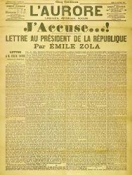 """Émile Zola, """"J'Accuse...!"""", Titelseite der von Georges Clemenceau herausgegebenen Zeitung """"L'Aurore"""" vom 13. Januar 1898 mit dem Abdruck von Zolas offenem Brief an den Staatspräsidenten Félix Faure zur Dreyfus-Affäre. Quelle: [http://commons.wikimedia.org/wiki/File:J_accuse.jpg Wikimedia Commons] ([http://en.wikipedia.org/wiki/Public_domain Public Domain])."""