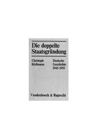 Christoph Kleßmann, Die doppelte Staatsgründung. Deutsche Geschichte 1945–1955, Göttingen: Vandenhoeck & Ruprecht 1982.