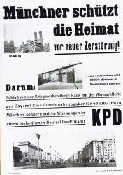 """Die KPD nutzt einerseits den Begriff """"Heimat"""", andererseits ruft sie mit der Fotografie der Frauenkirche kurz nach 1945 ein urbanes Münchener Symbol auf, welches durch lokale Barackenwohnungen ergänzt wird. Unten zeigt eine Fotografie von 1953 die Berliner Karl-Marx-Allee, ein Vorzeigeprojekt urbaner Architektur der frühen DDR. Heimat wird hier mit urbanen Räumen verknüpft und die untere Fotografie steht im Einklang mit dem sozialistischen Heimatbegriff, der die aktive Gestaltung des Raumes durch die Arbeiterklasse hervorhebt. <br /> KPD-Plakat: """"Münchner schützt die Heimat"""", KPD (München) 1953/54. Quelle: Bundesarchiv Plak 005 - Bundesrepublik Deutschland I (1949-1966), Plak 005-026-035 © mit freundlicher Genehmigung"""