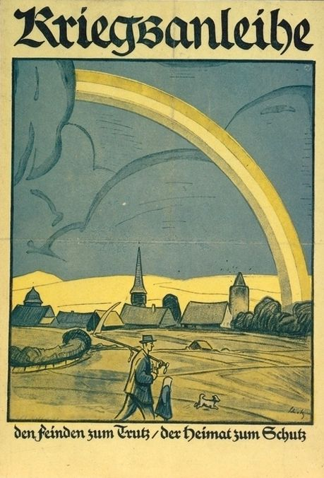 "The motif combines images belonging to the standard repertoire of Heimat iconography: a village, rural surroundings, church steeple and peasants. Dark clouds symbolize threat, the rainbow hope. <br />  Poster: ""War bond: In defiance of the enemy / For the protection of the homeland,"" ca. 1916, artist: Wilhelm Schulz (*1865), Verlag Oskar Leiner (Leipzig), 23 x 33.5 cm. Source: Bundesarchiv Plak 001-005-060-T2 courtesy of the German Federal Archives"