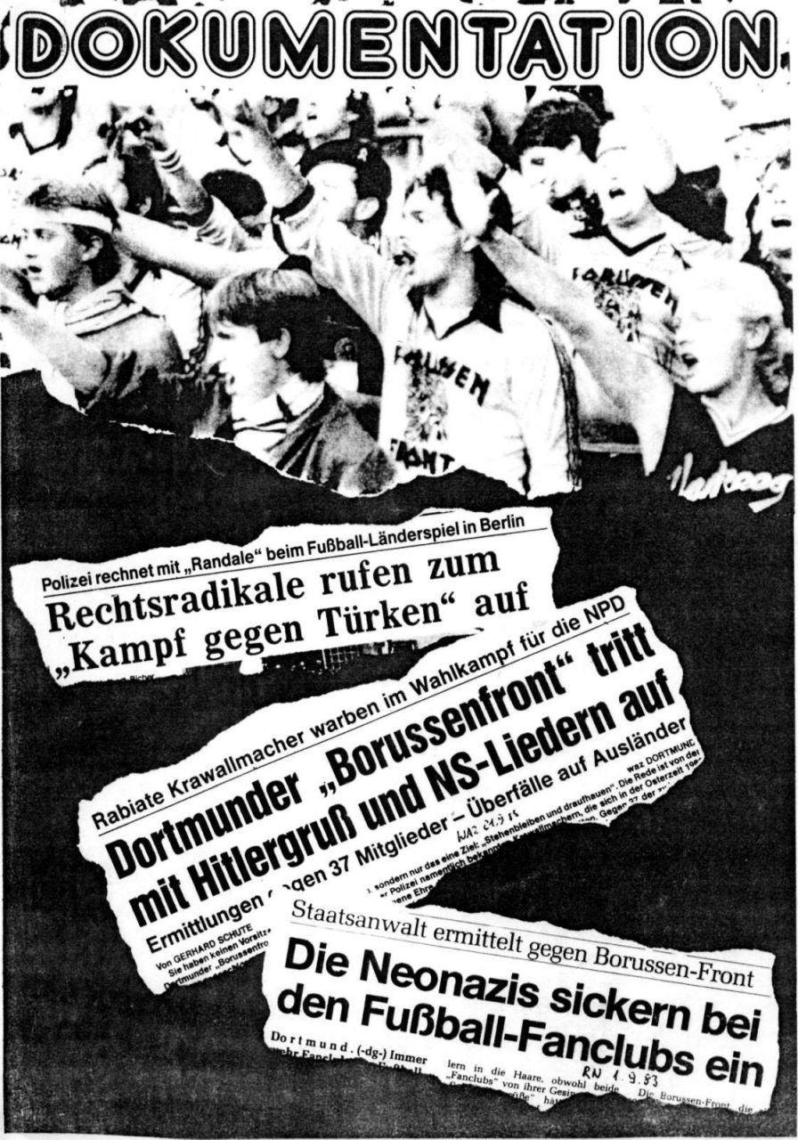 Die Aktivitäten der rechtsradikalen »Borussenfront« wurden in den 1980er-Jahren nicht nur von der Presse, sondern auch von der linken Szene kritisch aufgegriffen, hier in einer Dokumentation der »Deutsch-Ausländischen Freundschafts-Initiative« aus Dortmund.