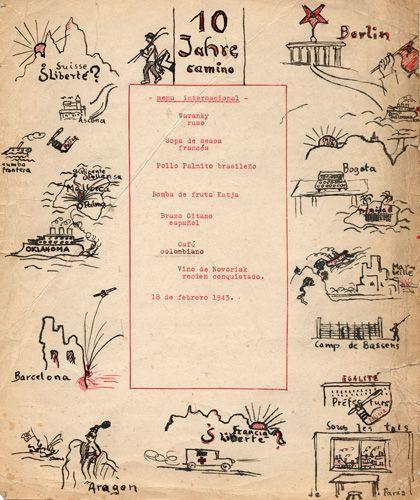 In Form einer Speisekarte mit einem internationalen Menü zeichnete der Schriftsteller und Übersetzer Erich Arendt (1903–1984) die Stationen seines Fluchtwegs. Er war 1933 aus Berlin nach Ascona in die Schweiz geflüchtet und von dort 1934 weiter nach Mallorca. Ab 1936 beteiligte er sich am Spanischen Bürgerkrieg. Nach der Niederlage der Republikaner im März 1939 gelang ihm die Flucht über die Pyrenäen nach Frankreich, wo er nach dem Einmarsch der Wehrmacht in Bassens bei Bordeaux interniert wurde. Durch die Lager-Bekanntschaft mit einem Koch des kolumbianischen Konsuls vermochte er gemeinsam mit seiner Frau 1942 nach Kolumbien auszureisen, wo im Februar 1943 in Bogotá die »Speisekarte« entstand. 1950 kehrten die Arendts nach Deutschland zurück und ließen sich in der DDR nieder.(Akademie der Künste, Berlin, Erich-Arendt-Archiv, Nr. 1153)