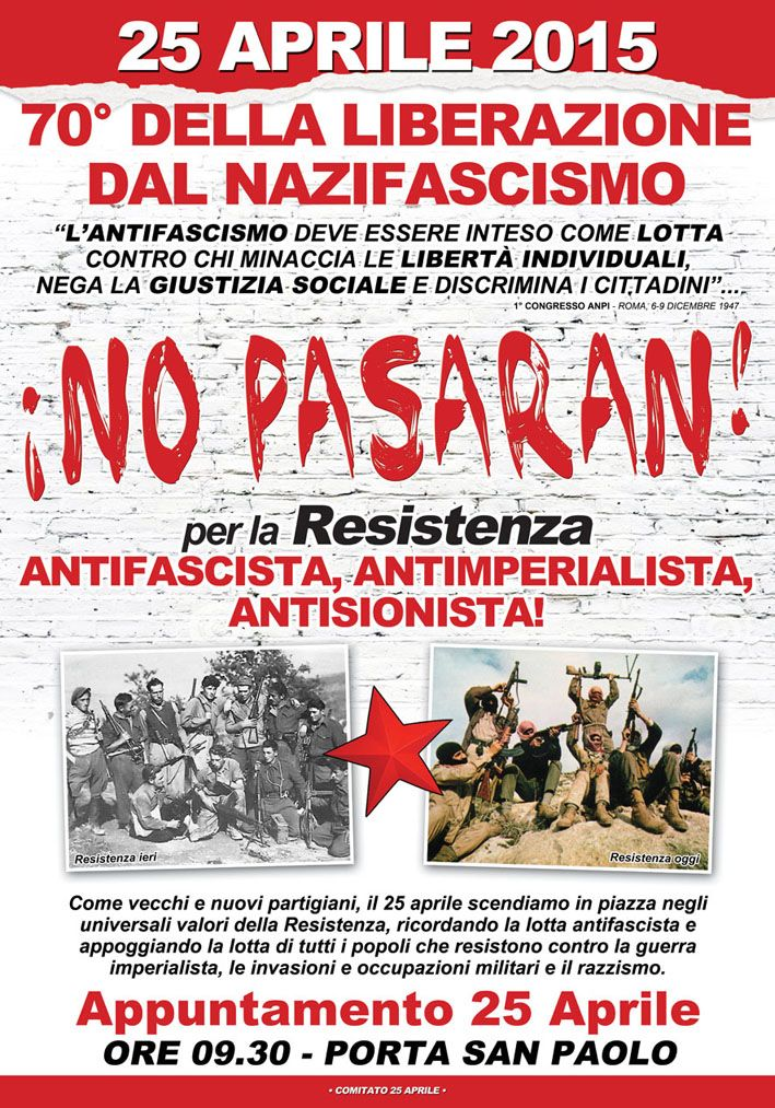 Plakat des römischen Provinzkomitees der Associazione Nazionale dei Partigiani Italiani (ANPI) für die Feiern zum 70. Jahrestag des 25. April in Rom 2015. Quelle: [http://www.frontepalestina.it/sites/default/files/manifesto%2025%20aprile%20roma.jpg Associazione Nazionale dei Partigiani Italiani]