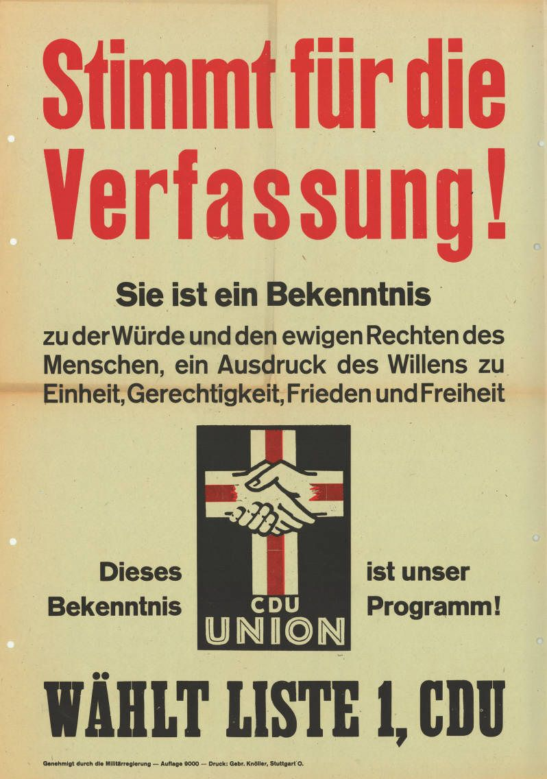 CDU-Landtagswahlplakat Baden-Württemberg 1947. Quelle: [https://commons.wikimedia.org/wiki/File:KAS-Verfassung-Bild-3160-1.jpg Konrad-Adenauer-Stiftung 10-002 : 55 / Wikimedia Commons], Lizenz: [https://creativecommons.org/licenses/by-sa/3.0/de/deed.en CC-BY-SA 3.0 DE]